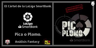 El Cártel de LaLiga SmartBank. Pica o Plomo. Jornada 36.