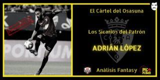 El Cártel del Osasuna. Los Sicarios del Patrón: Adrián López.
