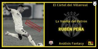 El Cártel del Villarreal: La Vuelta del Patrón: Rubén PEÑA.