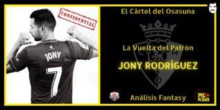 El Cártel del Osasuna: La Vuelta del Patrón: JONY Rodríguez.