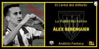 El Cártel del Athletic: La Vuelta del Patrón: Álex BERENGUER.