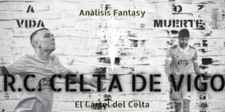 El Cártel del Celta: A Vida o Muerte: Celta de Vigo.